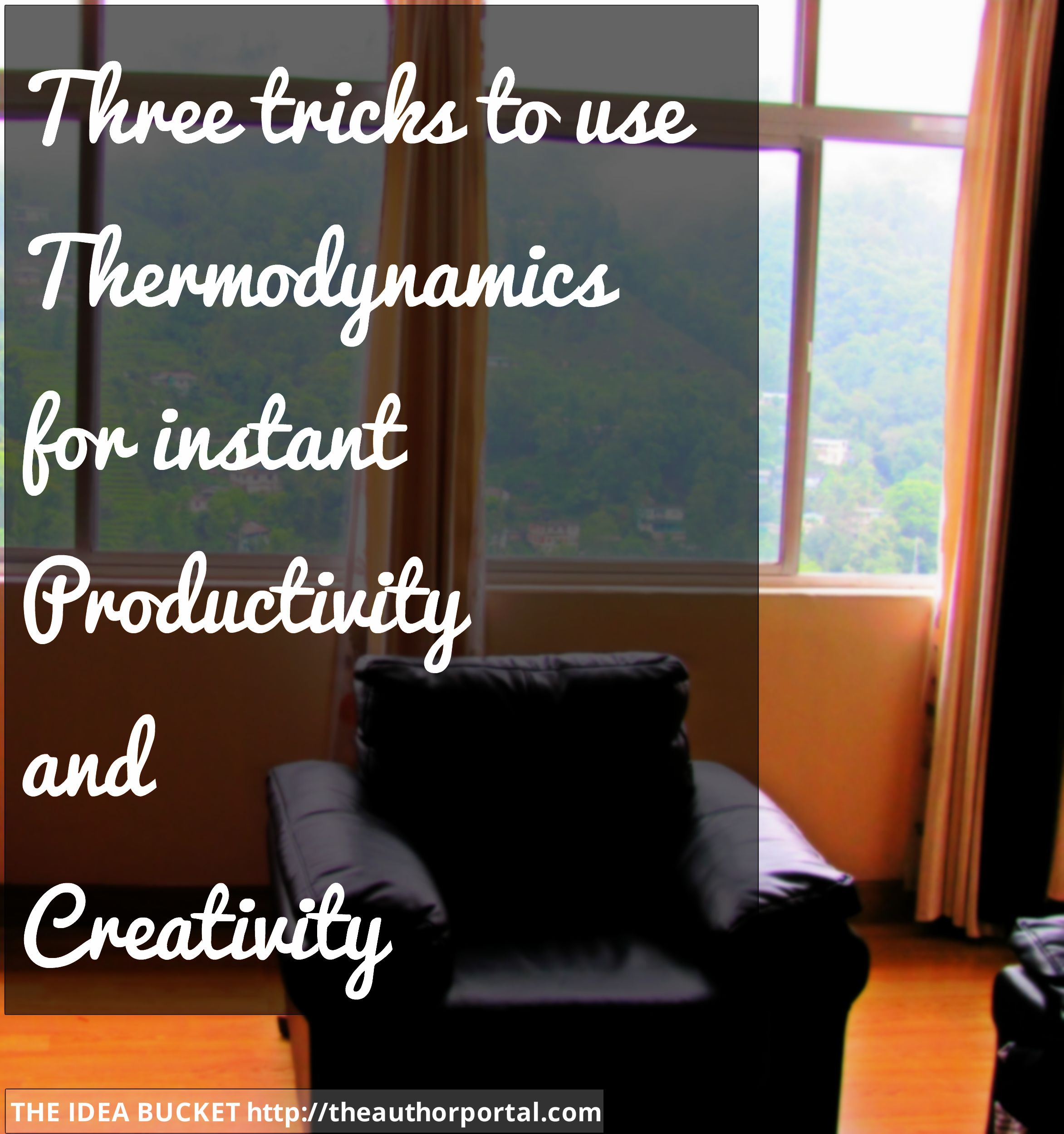 Thermodynamics-productivity-creativity-by-idea-bucket