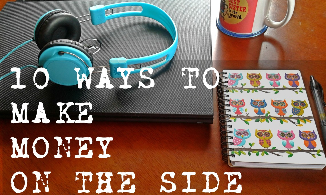 11 ways to make money on the side
